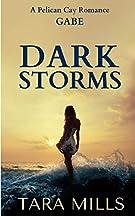 Dark Storms (Pelican Cay) (Volume 3)