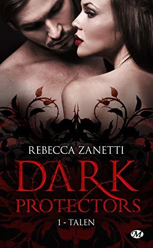 Talen: Dark Protectors, T1