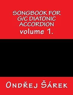 Songbook for G/C diatonic accordion: volume 1.