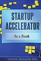 Startup Accelerator in a Book