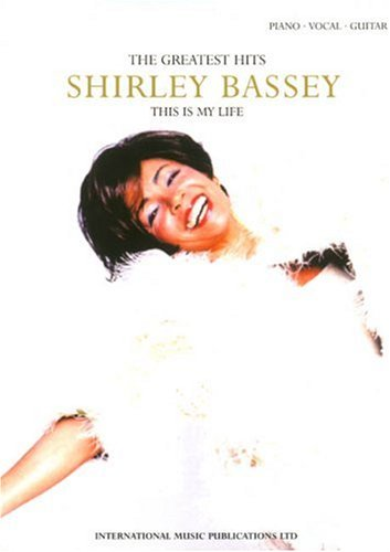 Shirley Bassey: This is My Life: (Piano/ Vocal/Guitar)