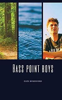 Bass Point Boys