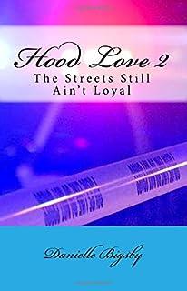 Hood Love 2: The Streets Still Ain't Loyal