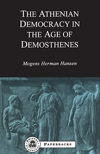 Athenian Democracy in the Age of Demosthenes (BCPaperbacks)
