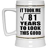 9th Birthday Took Square Root of 81 Years To Look Good - Beer Stein Jarra de Cerveza, de Cerámica - Regalo para Cumpleaños, Aniversario, Día de Navidad o Día de Acción de Gracias