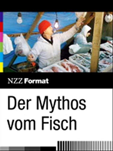 Der Mythos vom Fisch