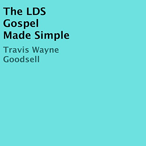 The LDS Gospel Made Simple audiobook cover art