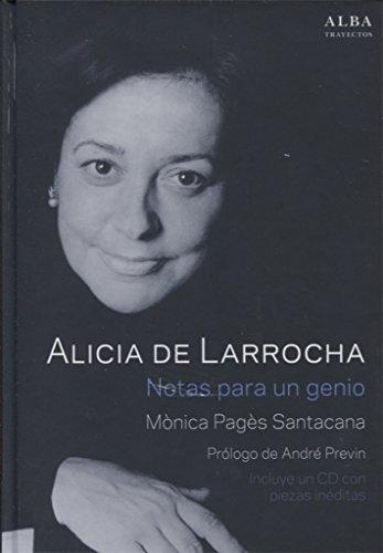 Alicia de Larrocha. Notas para un genio (Trayectos)