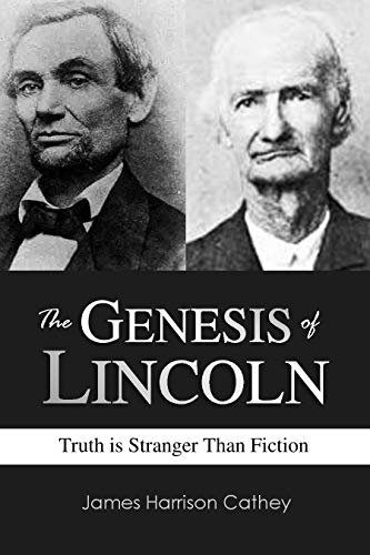 The Genesis of Lincoln: Truth is Stranger Than Fiction (1899)