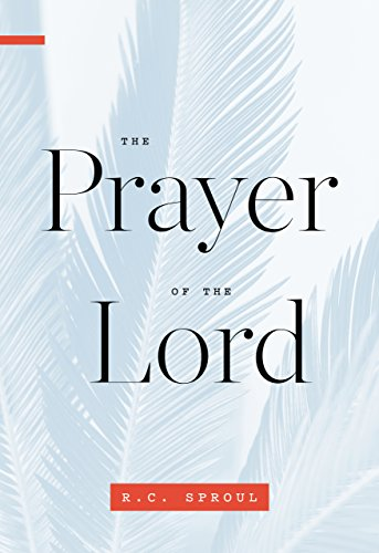 Prayer of the Lord, The