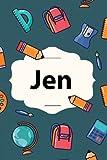 Jen: Personalized Journal for Jen, School Notebook, 120 page, Lined, 6x9