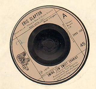 ERIC CLAPTON - SWING LOW SWEET CHARIOT - 7 inch vinyl / 45