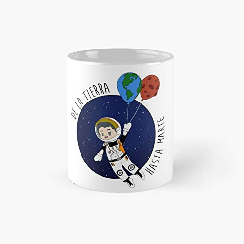 From Earth To Mars - Alfred García Classic Mug Best Gift Funny...