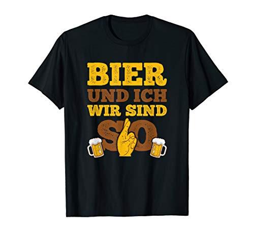 Bier Und Ich Wir Sind So Für Die Bier Trinker Geschenke T-Shirt