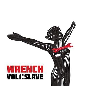 Wrench, Vol. 1: Slave