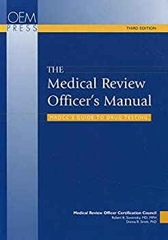 The Medical Review Officer's Manual 188359524X Book Cover