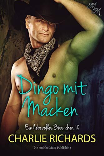 Dingo mit Macken (Ein liebevolles Biss-chen 10)