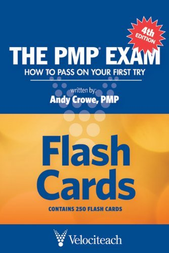 The PMP Exam Flash Cards: How to Pass on Your First Try by Andy Crowe (1-May-2010) Cards