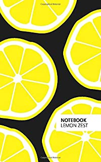 Notebook Lemon Zest: (Black Edition) Fun notebook 96 ruled/lined pages (5x8 inches / 12.7x20.3cm / Junior Legal Pad / Near...