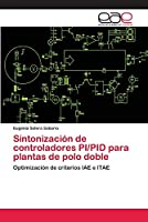 Sintonización de controladores PI/PID para plantas de polo doble