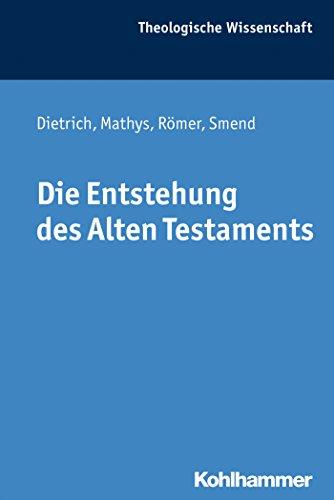Die Entstehung des Alten Testaments (Theologische Wissenschaft 1) (German Edition)