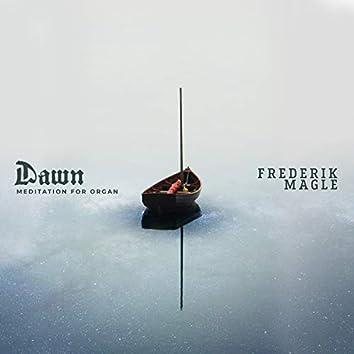 Dawn – Meditation for Organ