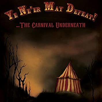 The Carnival Underneath