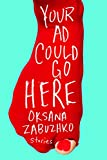 Your Ad Could Go Here: Stories (English Edition)