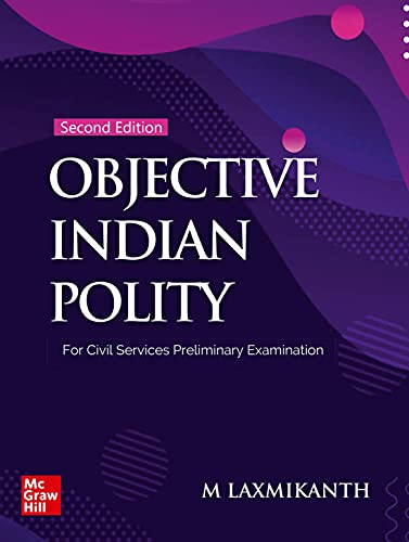 Objective Indian Polity for Civil Services Preliminary Examination | 2nd Edition