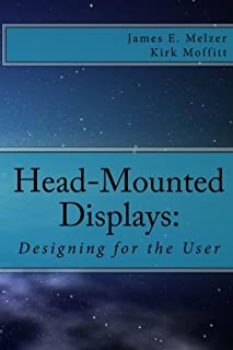 Head--Mounted Displays:: Designing for the User