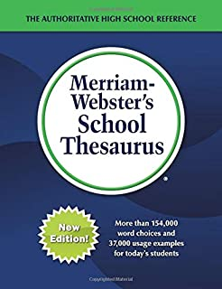 Merriam-Webster's School Thesaurus: Designed for Students Aged 14+