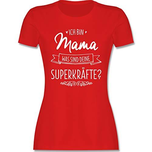 Muttertagsgeschenk - Ich Bin Mama - was sind Deine Superkräfte - XXL - Rot - Mama Shirt lustig - L191 - Tailliertes Tshirt für Damen und Frauen T-Shirt