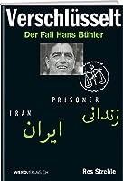 Verschluesselt: Der Fall Hans Buehler