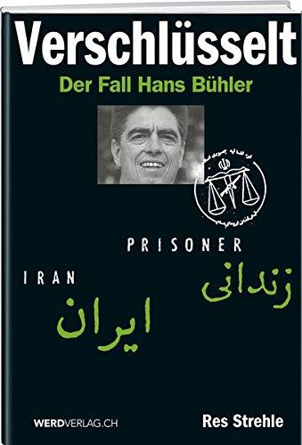 Verschlüsselt: Der Fall Hans Bühler