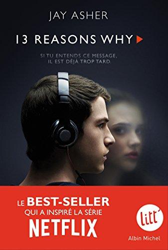 13 Reasons why (Treize raisons - édition série télé) (Litt') (French Edition)