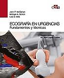 Ecografía en urgencias. Fundamentos y técnicas