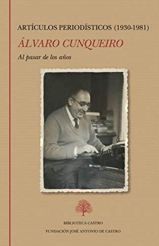 Álvaro Cunqueiro. Artículos periodísticos (1930-1981): 258 (Biblioteca Castro)