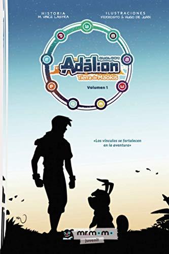 Adálion: Tierra de Maokis (volumen 1)