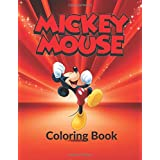 Mickey Mouse Coloring Book: Mickey Mouse, 100 Different Coloring Pictures, For Kids, Crafts for Children, Childhood Education