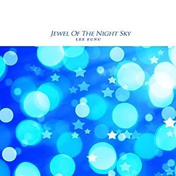 Jewel Of The Night Sky