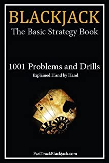 Blackjack: The Basic Strategy Book - 1001 Problems and Drills
