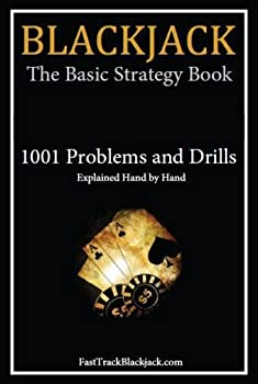Blackjack  The Basic Strategy Book - 1001 Problems and Drills