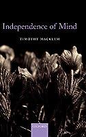 MACKLEM : INDEPENDENCE OF MIND