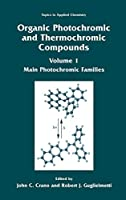Organic Photochromic and Thermochromic Compounds: Main Photochromic Families (Topics in Applied Chemistry)