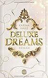 Deluxe Dreams (Dumont-Saga, Band 1) von Karina Halle