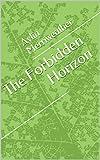 The Forbidden Horizon (English Edition)