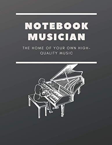 Notebook musician :: Music Writing Notebook, Blank Sheet Music Notebook, Wide Blank Manuscript Sheet for Music Artists, Notebook |8.5 ×11 | 120 pages.