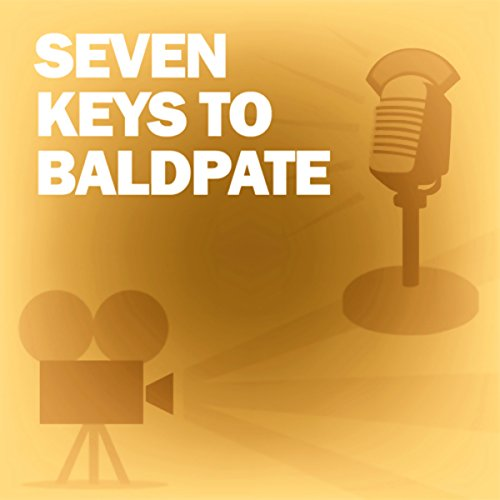 Seven Keys to Baldpate audiobook cover art