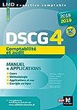 DSCG 4 Comptabilité et audit - Manuel et applications - 2018-2019 - 12e éd - Préparation complète