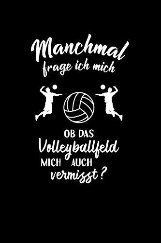 Beach-Volleyball: Ob Volleyball mich vermisst?: Notizbuch / Notizheft für Volleyballspieler-in Volley A5 (6x9in) dotted Punktraster